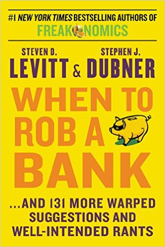 When to Rob a Bank: ...And 131 More Warp