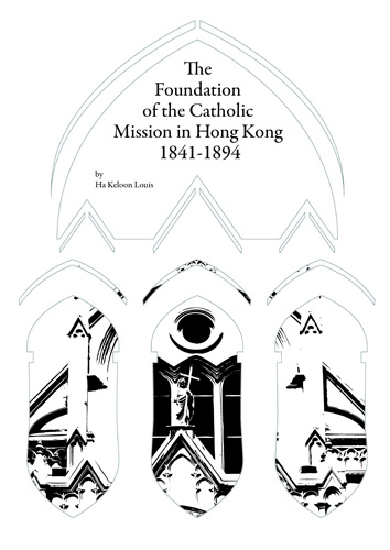 The Foundation of the Catholic Mission in Hong Kong