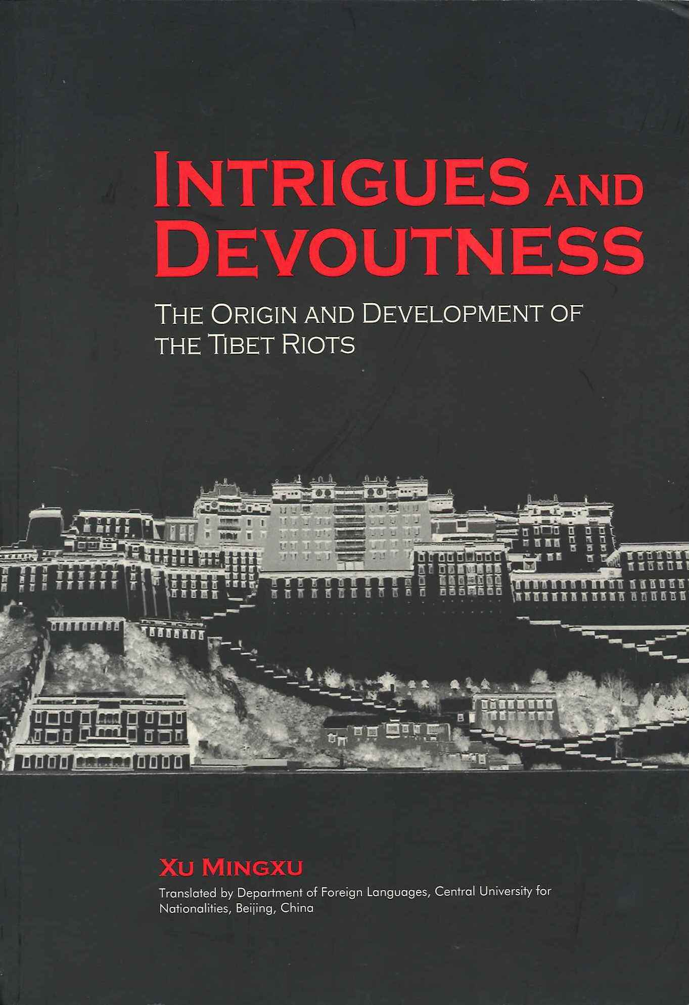 Intrigues and Devoutness -- The Origin and Development of the Tibet Riots