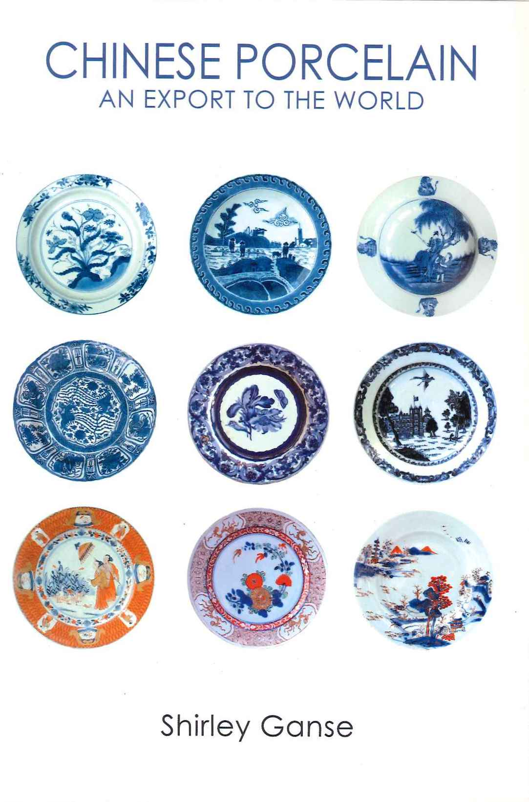 Chinese Porcelain: An Export to the World