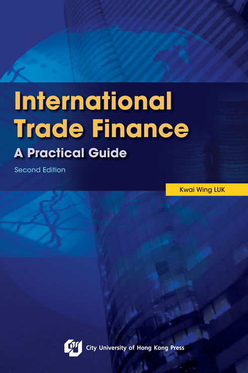 INTERNATIONAL TRADE FINANCE: A PRACTICAL GUIDE