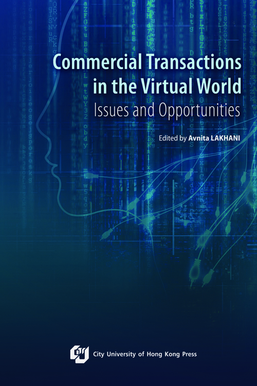 Commercial Transactions in the Virtual World- Issues and Opportunities