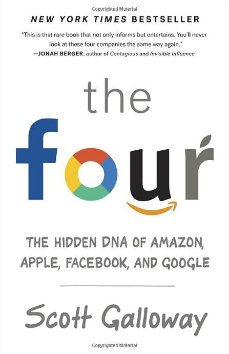 The Four: The Hidden DNA of the Tech Giants